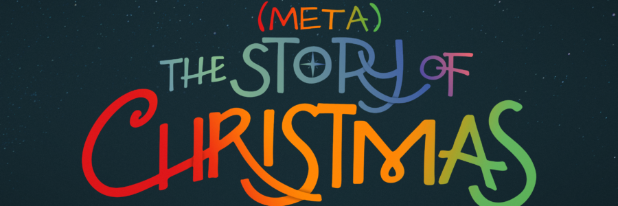 The (Meta)Story of Christmas: Fallen from Christ