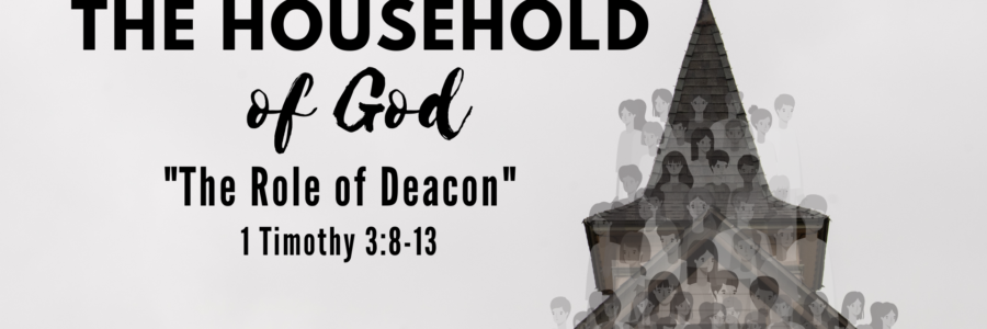 The Role of Deacon