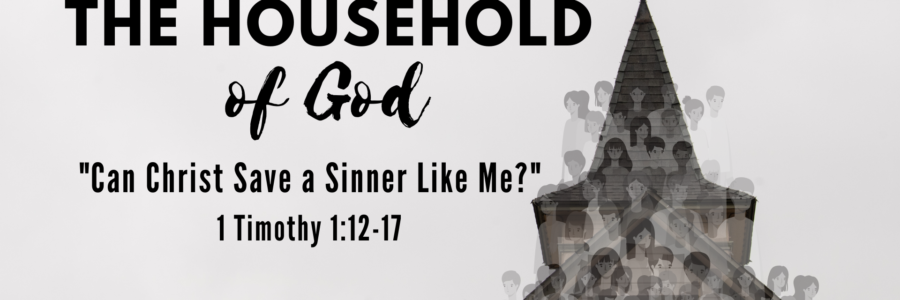 Can Christ Save A Sinner Like Me?