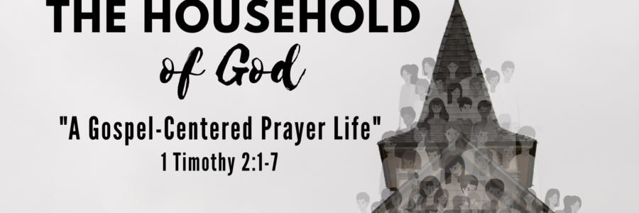 A Gospel-Centered Prayer Life